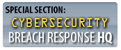 SPECIAL SECTION: Security Breach Response HQ